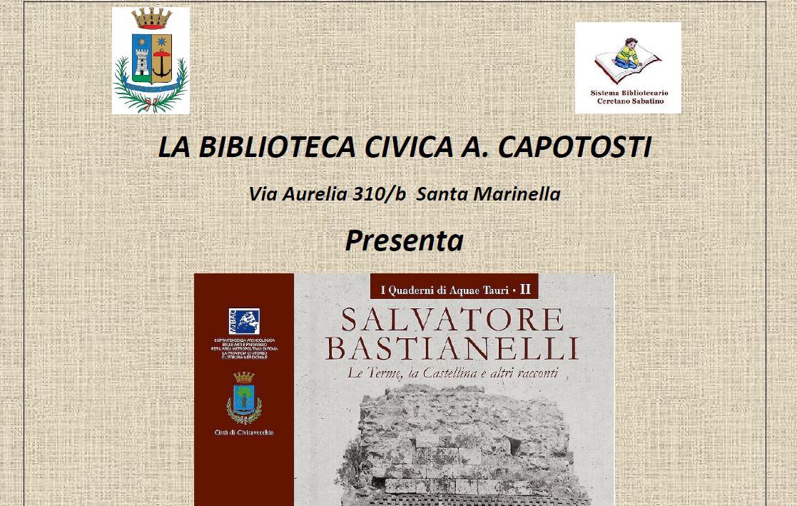 Presentazione del secondo quaderno di Aquae Tauri dedicato a su Salvatore Bastianelli (1885-1975) di Odoardo Toti e Glauco Stracci