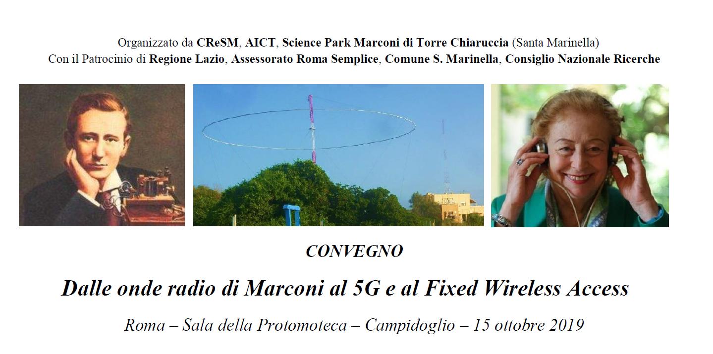 CONVEGNO: Dalle onde radio di Marconi al 5G e al Fixed Wireless Access