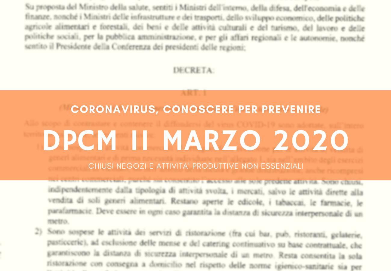 DPCM 11 MARZO 2020.  AGGIORNAMENTI. COSA FARE.Autocertificazione  per gli spostamenti.